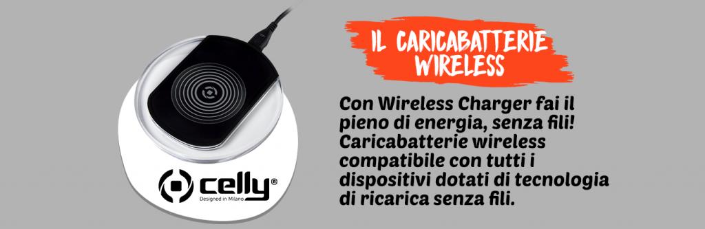 caricabatterie wireless Celly, ricarica senza fili